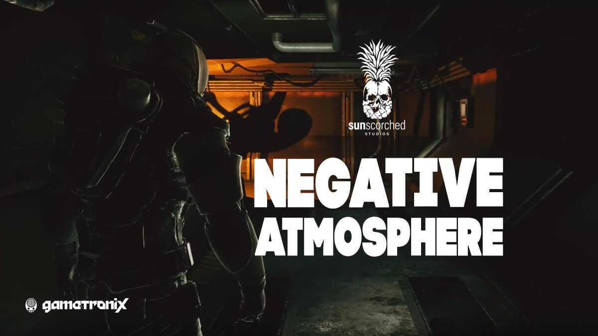 Negative Atmosphere: атмосфера, монстры и оружие